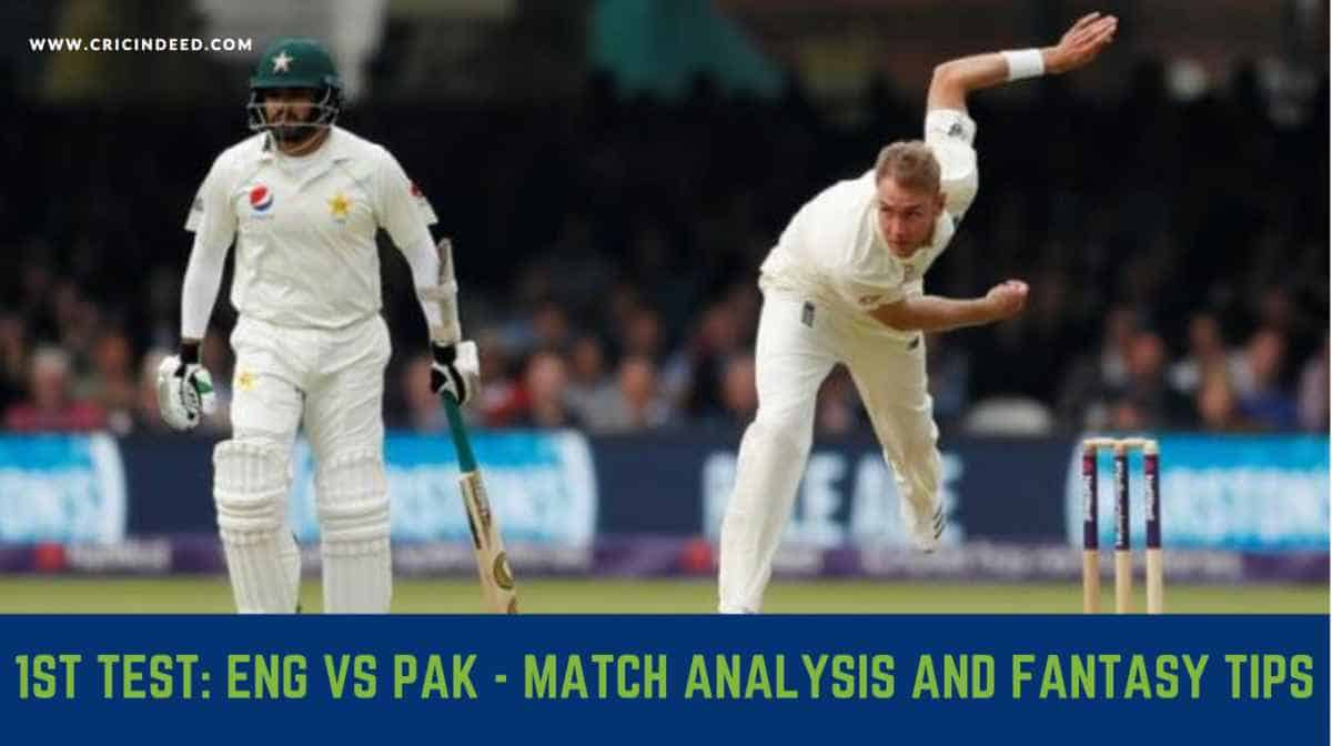ENG vs PAK 1st Test Playing XI and Dream11 Prediction