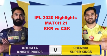 KKR Vs CSK IPL 2020 Match Highlights