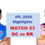DC Vs RR Highlights Match 23 IPL 2020