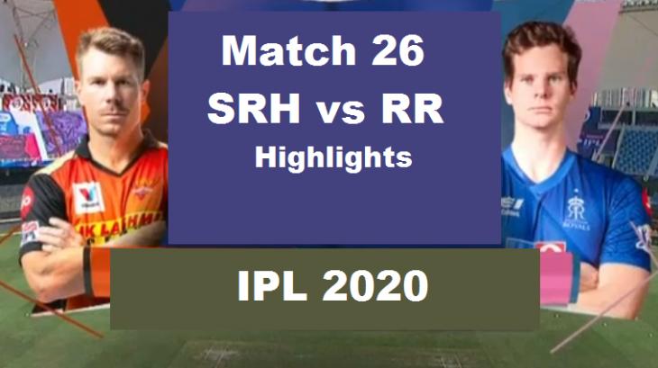 SRH Vs RR Highlights Match 25 IPL 2020