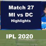 MI Vs DC Highlights Match 27 IPL 2020