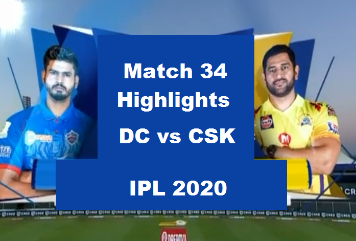 DC Vs CSK Highlights 2020