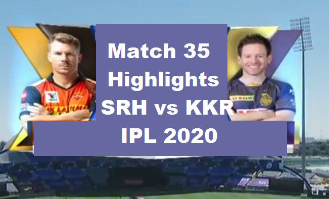 SRH Vs KKR Highlights 2020