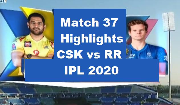 CSK Vs RR Highlights 2020