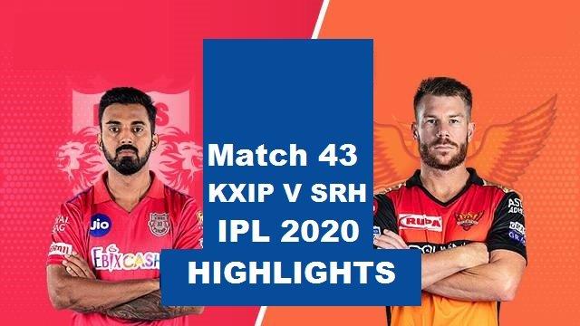 KXIP Vs SRH Highlights 2020
