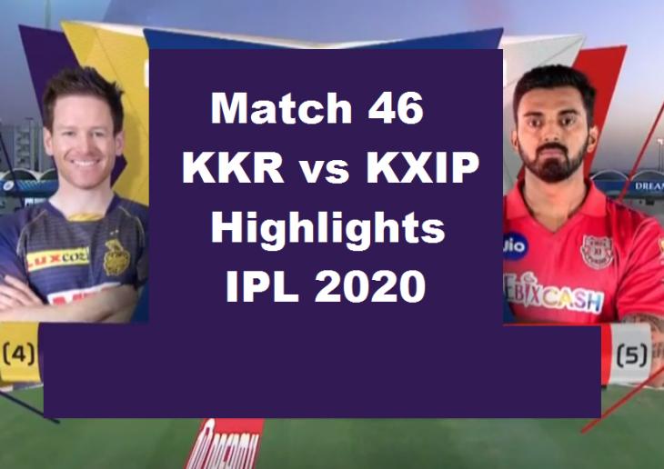 KXIP Vs KKR Highlights 2020