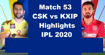 CSK Vs KXIP Highlights 2020