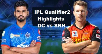 IPL Qualifier2 DC Vs SRH Highlights 2020
